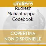 Rudresh Mahanthappa - Codebook cd musicale di RUDRESH MAHANTHAPPA