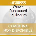Wino - Punctuated Equilibrium cd musicale di WINO