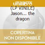 (LP VINILE) Jason... the dragon lp vinile di Weedeater