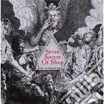Seven sisters of sleep cd musicale di Seven sisters of sle