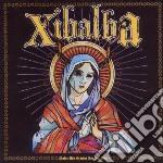 Xibalba - Madre Mia Gracias Por Las Dias cd musicale di Xibalba