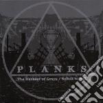 Darkest of grays cd musicale di Planks
