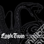 Eagle Twin - Feather Tipped The Serpent's Scale cd musicale di Twin Eagle