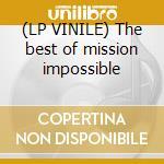 (LP VINILE) The best of mission impossible lp vinile