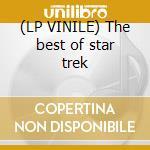(LP VINILE) The best of star trek lp vinile