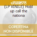 (LP VINILE) Hold up call the nationa lp vinile di Motion man & biz mar