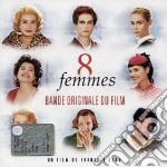 8 FEMMES cd musicale di O.S.T.