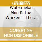 Watermelon Slim & The Workers - The Wheel Man cd musicale di WATERMELON SLIM & THE WORKERS