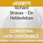 Strauss Richard - Vita D'eroe cd musicale di Richard Strauss