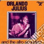 Orlando Julius And T - Orlando Julius And The Afro Sounders cd musicale di Orlando julius and t