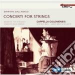Dall'abaco Evaristo - Concerti Per Archi cd musicale di Evaristo Dall'abaco
