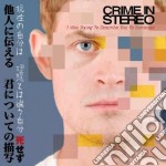 Crime In Stereo - I Was Trying To Describe You To Someone cd musicale di CRIME IN STEREO