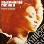 Stephanie Mckay - Tell It Like It Is cd musicale di Stephanie Mckay