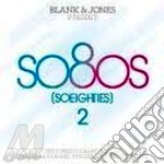 SO80S VOL.2                               cd musicale di BLANK & JONES