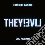 Benjamin Damage & Doc Daneeka - They!live cd musicale di Benjamin & d Damage
