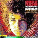 Chimes of freedom:the songs of bob dylan cd musicale di Artisti Vari