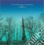 Smashing Pumpkins - Oceania cd musicale di Smashing Pumpkins