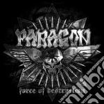 Force of destruction cd musicale di Paragon