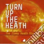 TURN UP THE HEATH cd musicale di THE JIMMY HEATH BIG