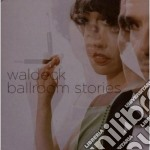 Waldeck - Ballroom Stories cd musicale di WALDECK