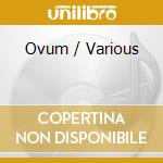 Ovum:the fall collection 2004 cd musicale