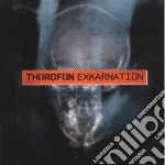 Thorofon - Exkarnation cd musicale di Thorofon