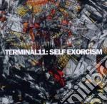 Self exorcism cd musicale di Terminal11