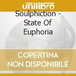 STATE OF EUPHORIA cd musicale di SOULPHICTION