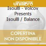 BALANCE cd musicale di ISOUL8