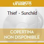 SUNCHILD  (BY JAZZANOVA) cd musicale di THIEF