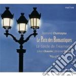 Chamayou - La Paris Des Romantiques - Chauvin/Rhorer cd musicale di Le cercle de l harmo