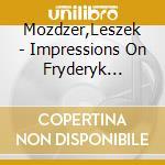 Impressioni su chopin cd musicale di Chopin