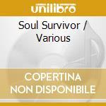 Various - Tony Blackburn - Soul Survivor cd musicale di ARTISTI VARI