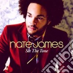 Nate James - Set The Tone cd musicale di Nate James