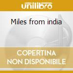 Miles from india cd musicale di Bob Belden
