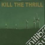 Kill The Thrill - Tellurique cd musicale