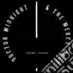 Doctor Midnight & The Mercy Cult - I Declare: Treason cd musicale di Doctor midnight & th