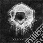 Dodecahedron - Dodecahedron cd musicale di Dodecahedron