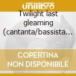 Twilight last gleaming (cantanta/bassista thin lizzy) cd musicale