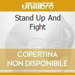 STAND UP AND FIGHT                        cd musicale di QUARTZ