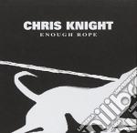 Enough rope cd musicale di Chris Knight