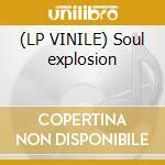 (LP VINILE) Soul explosion lp vinile di DAKTARIS