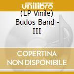 (LP VINILE) III                                       lp vinile di Band Budos