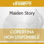 Maiden's story cd musicale di Artisti Vari