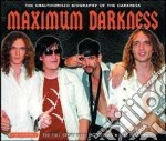 Maximum darkness (interview) cd musicale di The Darkness