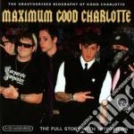 Good Charlotte - Maximum cd musicale di Charlotte Good