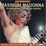 Madonna - Maximum Madonna cd musicale di MADONNA
