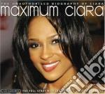 Ciara - Maximum Ciara cd musicale di Ciara