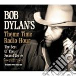 THEME TIME RADIO HOUR cd musicale di Bob Dylan