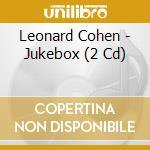 Jukebox cd musicale di Leonard Cohen